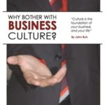 Why Bother With Business Culture